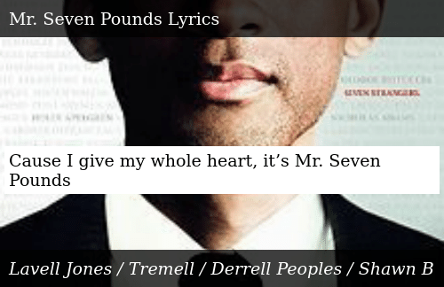 Cause I Give My Whole Heart It's Mr Seven Pounds | Donald