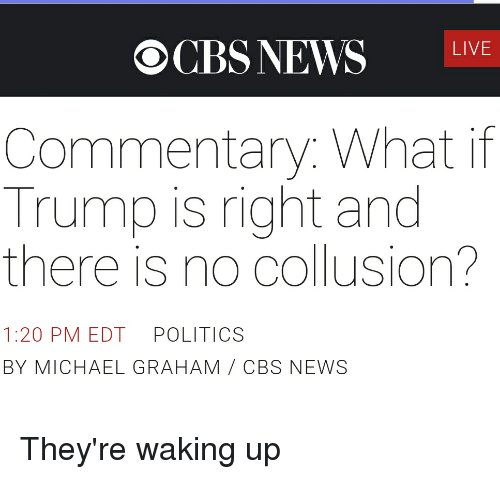 CBS NEWS LIVE Commentary What if Trump Is Right and There Is No