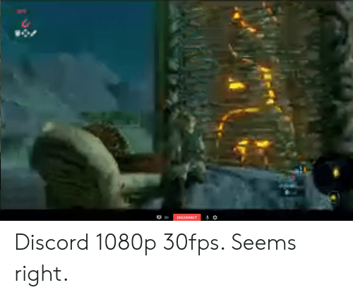 Ce DISCONNECT * Discord 1080p 30fps Seems Right   Discord Meme on ME ME