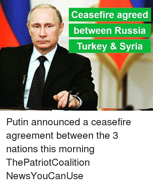 Ceasefire Agreed Between Russia Turkey Syria Putin Announced A