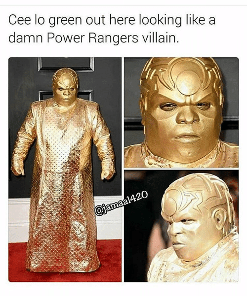 Power Rangers, Power, and Rangers: Cee lo green out here looking like a  damn Power Rangers villain.  420