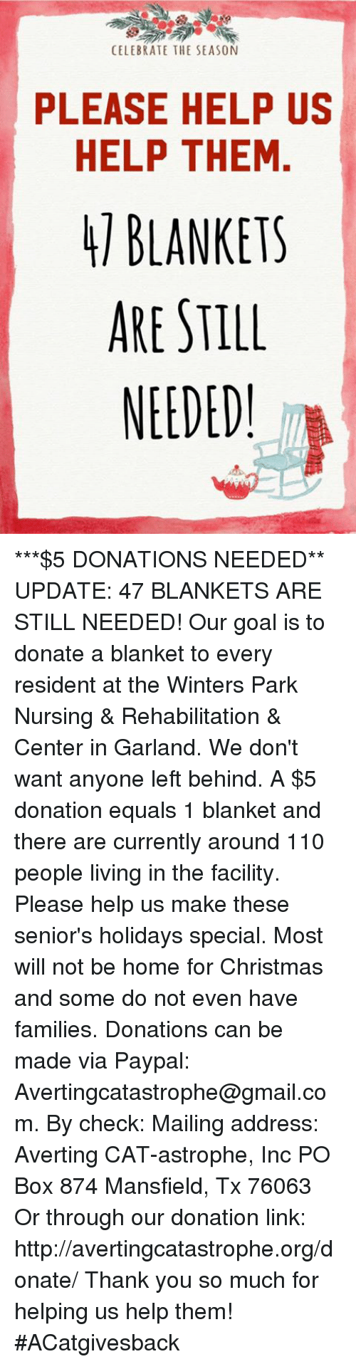 CELEBRATE THE SEASON PLEASE HELP US HELP THEM BLANKETS ARE STILL ...