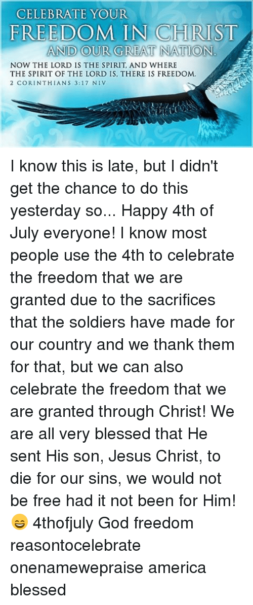 CELEBRATE YOUR FREEDOM IN CHRIST AND OUR GREAT NATION NOW