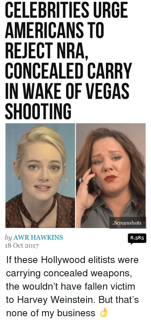 Las Vegas, Business, and Screenshots: CELEBRITIES URGE  AMERICANS TO  REJECT NRA,  CONCEALED CARRY  IN WAKE OF VEGAS  SHOOTING  Screenshots  by AWR HAWKINS  8,585  Ct 2