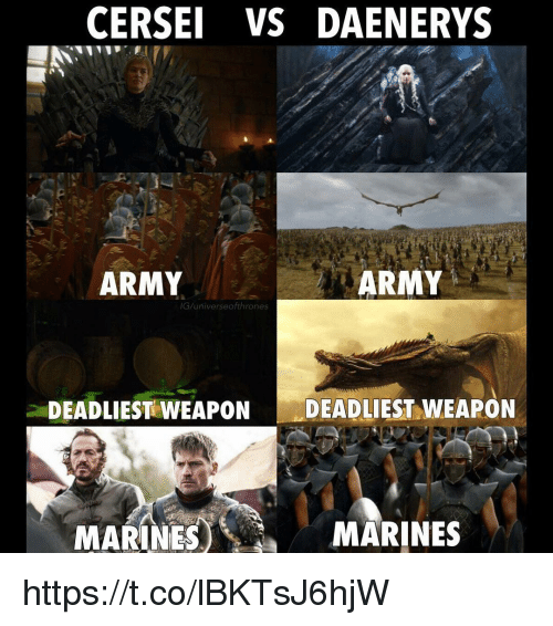 cersei vs daenerys army army iguniverse ofthrones deadliest weapon