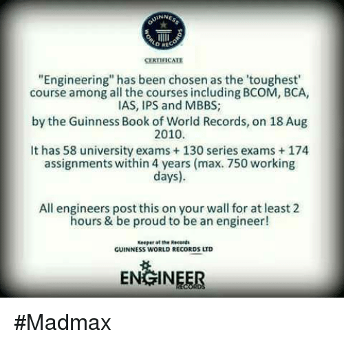 CERTIFICATE Engineering Has Been Chosen as the 'Toughest