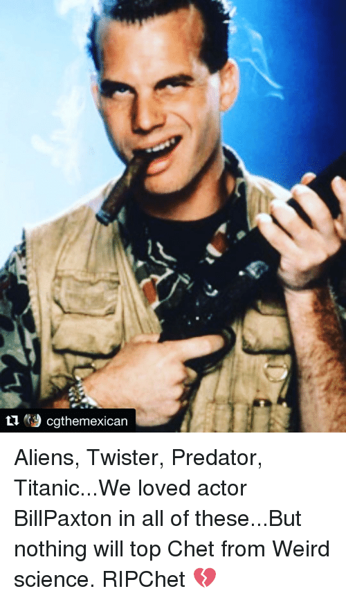 cgthemexican aliens twister predator titanic we loved actor billpaxton in all 15199508 cgthemexican aliens twister predator titanicwe loved actor