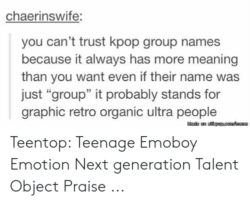 Chaerinswife You Can't Trust Kpop Group Names Because It