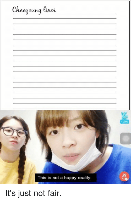 Chaeyoung Lines VLIVE This Is Not a Happy Reality | Happy