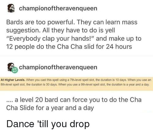 Championoftheravenqueen Bards Are Too Powerful They Can