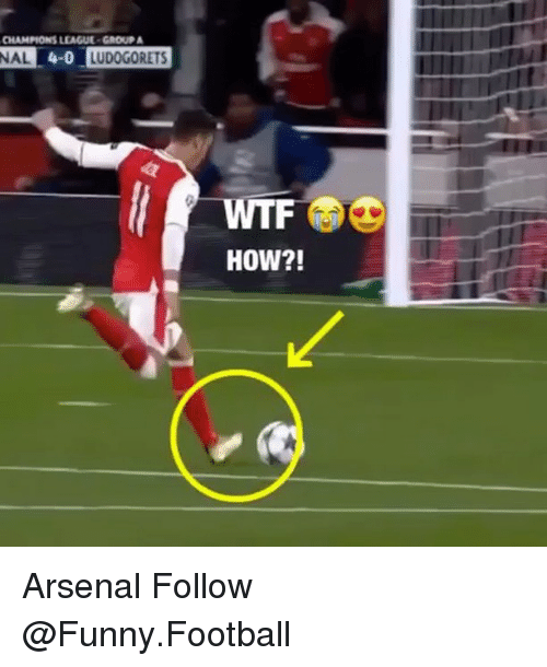 Arsenal, Memes, and Champions League: CHAMPIONS LEAGUE GROUP A  NAL  4-0  LUDOGORETS  HOW?! Arsenal Follow @Funny.Football