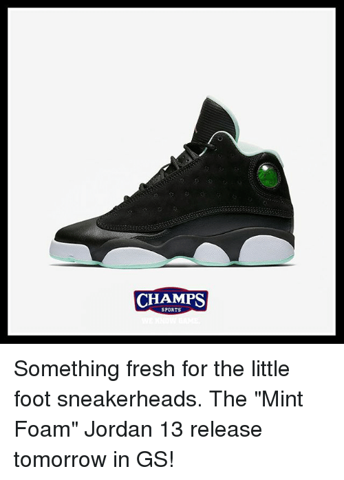 online retailer bfa0f 15bfc jordan 13 Memes · Fresh, Memes, and Sports  CHAMPS CHAMPS SPORTS Something  fresh for the little foot