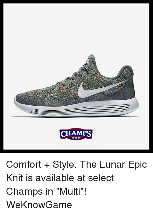"Memes, Sports, and 🤖: CHAMPS  SPORTS Comfort + Style. The Lunar Epic Knit is available at select Champs in ""Multi""! WeKnowGame"