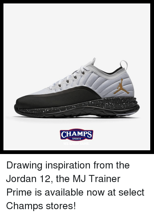 49c755aadfd6c CHAMPS SPORTS Drawing Inspiration From the Jordan 12 the MJ Trainer ...