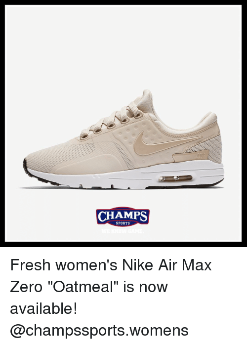 CHAMPS SPORTS Fresh Women s Nike Air Max Zero Oatmeal Is Now ... d34886123a