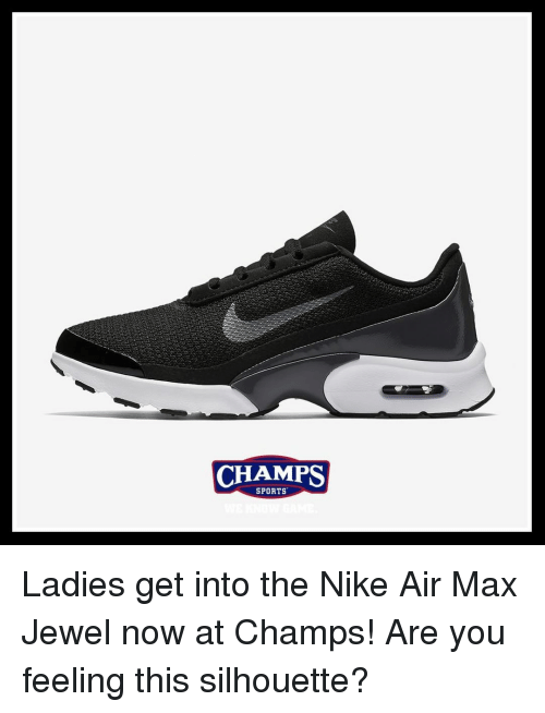 CHAMPS SPORTS Ladies Get Into the Nike Air Max Jewel Now at Champs ... 7578b961ad