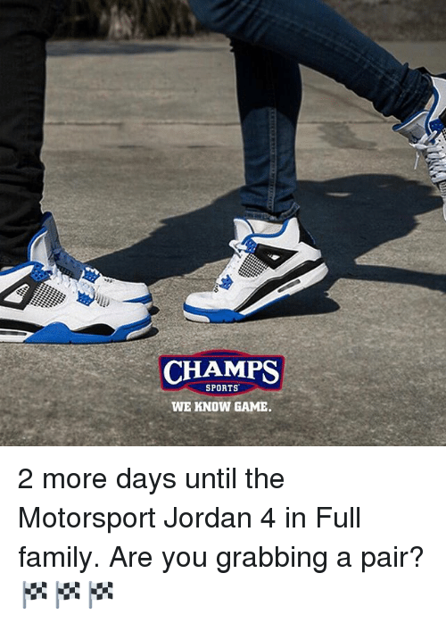 CHAMPS SPORTS WE KNOW GAME 2 More Days Until the Motorsport ...