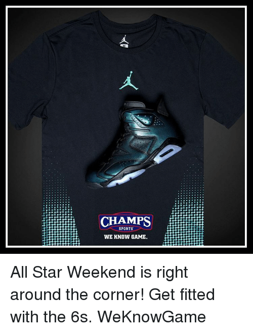 7fd63ef293a CHAMPS SPORTS WE KNOW GAME All Star Weekend Is Right Around the ...