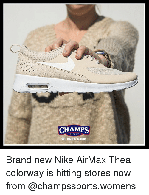 45379bba0c022 CHAMPS SPORTS WE KNOW GAME Brand New Nike AirMax Thea Colorway Is ...