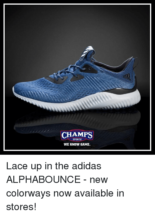 37b6a234687ad0 CHAMPS SPORTS WE KNOW GAME Lace Up in the Adidas ALPHABOUNCE - New ...