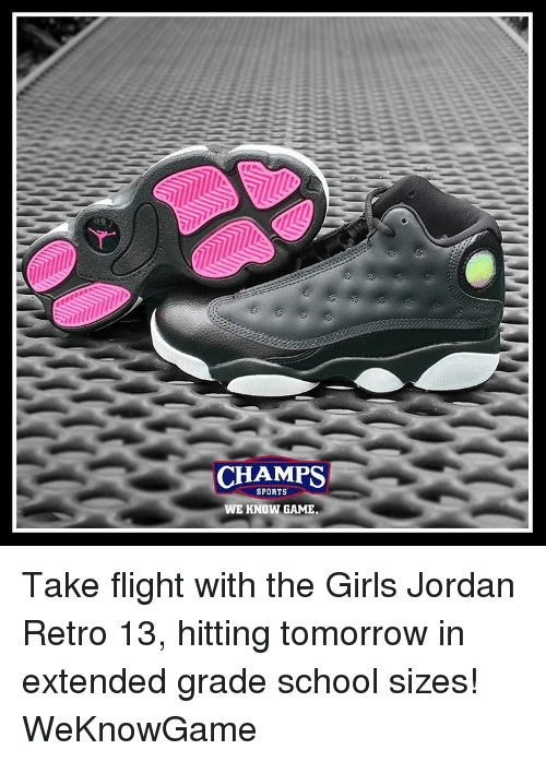 quality design 75744 95a20 CHAMPS SPORTS WE KNOW GAME Take Flight With the Girls Jordan ...