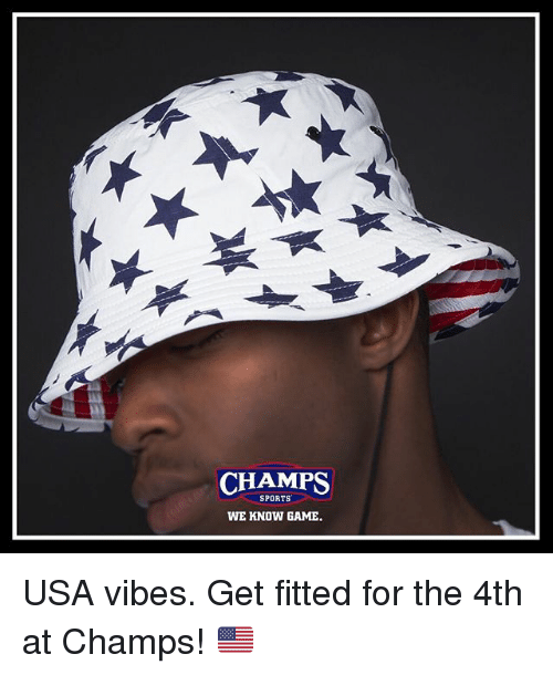 1c565a0c89b4 CHAMPS SPORTS WE KNOW GAME USA Vibes Get Fitted for the 4th at ...