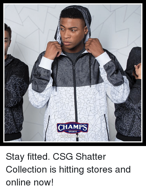 81eafe4e550e CHAMPS SPORTS WE KNOW ME Stay Fitted CSG Shatter Collection Is ...