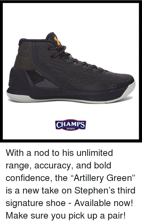 """Confidence, Memes, and Shoes: CHAMPS  SPORTS With a nod to his unlimited range, accuracy, and bold confidence, the """"Artillery Green"""" is a new take on Stephen's third signature shoe - Available now! Make sure you pick up a pair!"""