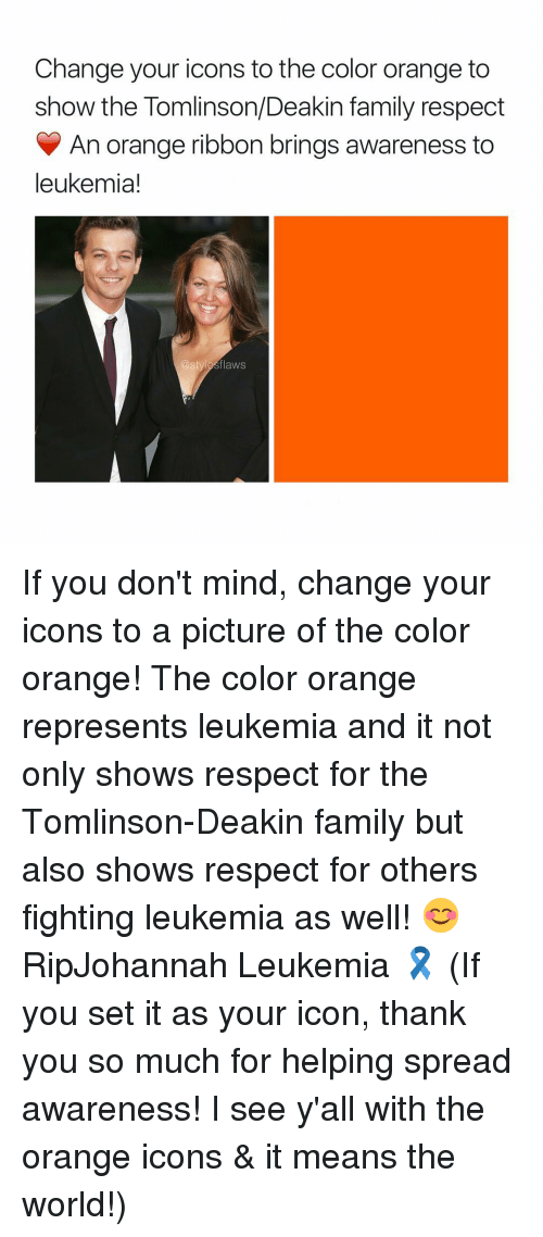Memes Leukemia And Orange Change Your Icons To The Color Show