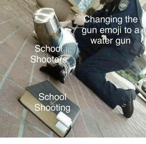 Emoji, School, and Water: Changing the  un emoji to a  water gun  Scho  Shootet  School  Shooting