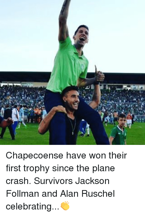 Memes, Plane Crash, and 🤖: Chapecoense have won their first trophy since the plane crash. Survivors Jackson Follman and Alan Ruschel celebrating...👏