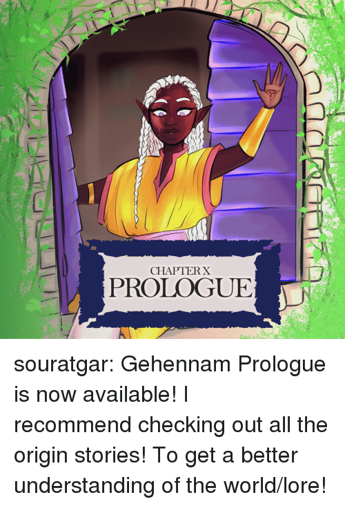 Chapterx L Prologue Souratgar Gehennam Prologue Is Now Available I Recommend Checking Out All The Origin Stories To Get A Better Understanding Of The Worldlore Tumblr Meme On Me Me
