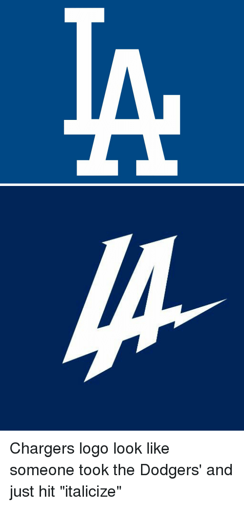 Chargers Logo Look Like Someone Took The Dodgers And Just Hit