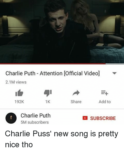 Charlie Puth Attention Official Video 21M Views 1K Add to