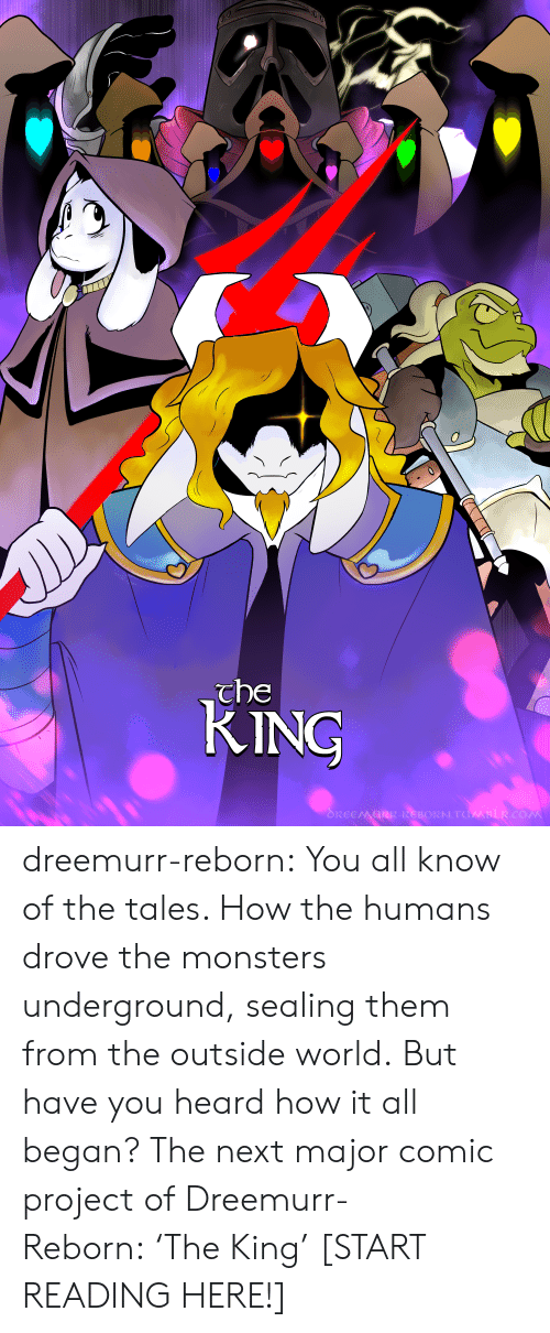 Christmas, Party, and Target: che  KING dreemurr-reborn:  You all know of the tales. How the humans drove the monsters underground, sealing them from the outside world. But have you heard how it all began? The next major comic project of Dreemurr-Reborn: 'The King' [START READING HERE!]
