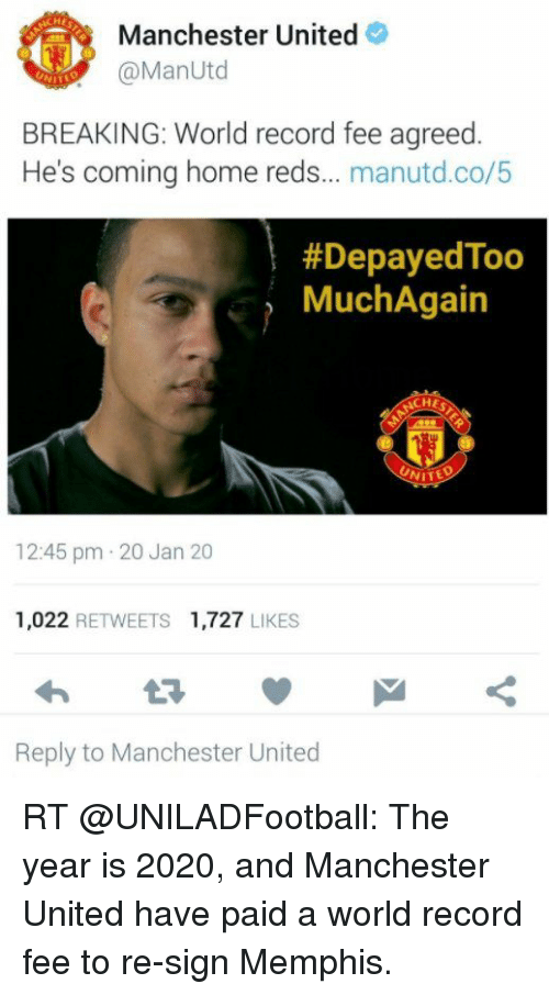 Che Manchester United Utd Breaking World Record Fee Agreed He S Coming Home Reds Manutdco Depayedtoo Much Again Nited 1245 Pm 20 Jan 20 1022 Retweets 1727 Likes Reply To Manchester United Rt