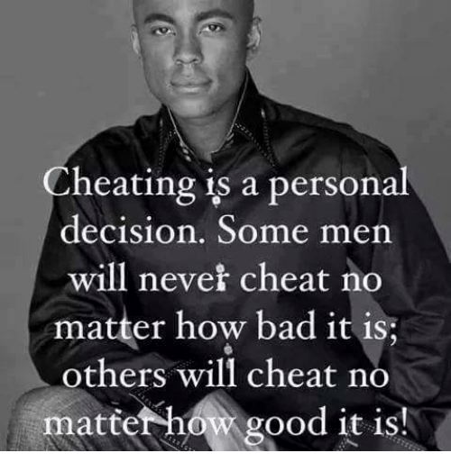 cheating is a personal decision some men will never cheat 14853661 cheating is a personal decision some men will never cheat no matter