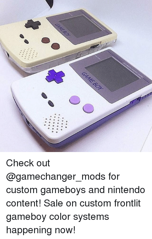 Check Out for Custom Gameboys and Nintendo Content! Sale on