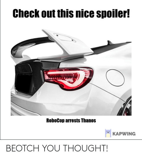 Check Out This Nice Spoiler! RoboCop Arrests Thanos KAPWING BEOTCH