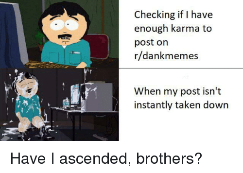 Checking if I Have Enough Karma to Post on Rdankmemes When My Post ... c0167144b541e