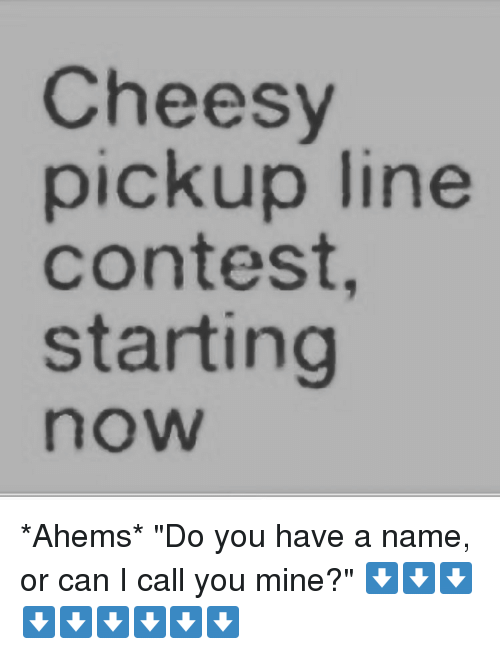 most cheesy pick up lines