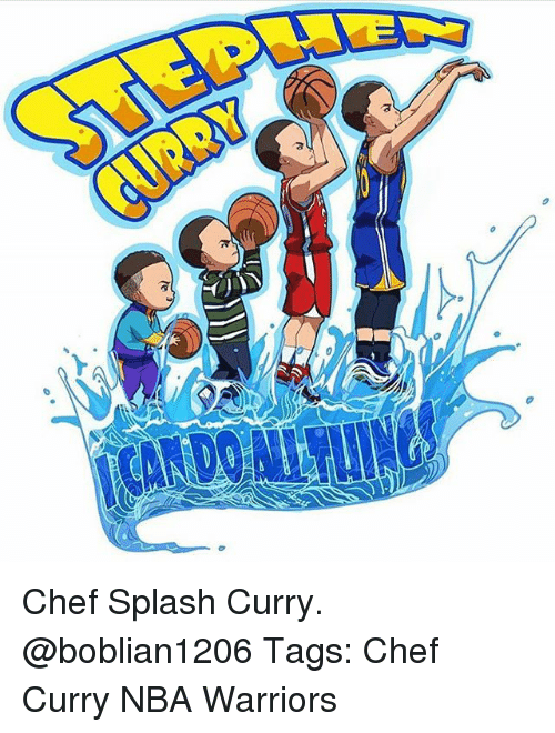 Chef Curry, Memes, and Nba: Chef Splash Curry. @boblian1206 Tags: Chef Curry NBA Warriors
