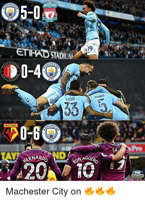 Memes, Liverpool F.C., and 🤖: CHES  5-0  LIVERPOOL  CITY  NEN  CHES  20-4  ER  CITY  ESS  STONES  WATFORD  CHEST  CITY  SA  TAY  GUERO  GERNAR  NUN AGUF  FOX Machester City on 🔥🔥🔥