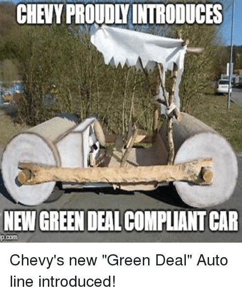 New Deal Auto >> Chevy Proudly Introduces New Green Deal Compliant Car Pcom