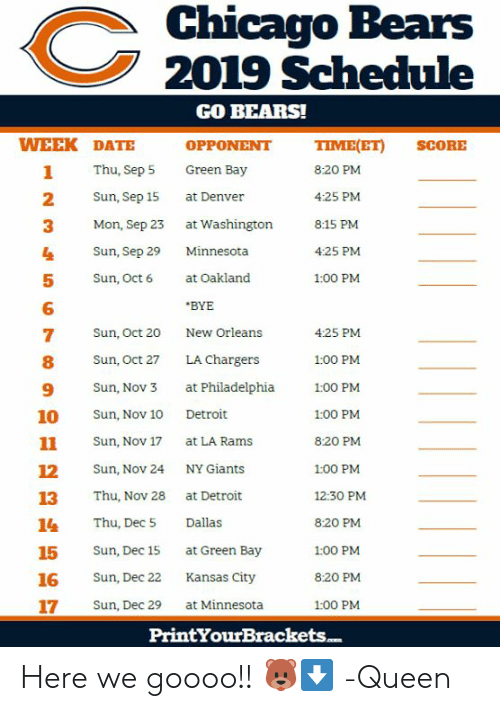 2019 Chicago Bears Schedule Chicago Bears 2019 Schedule GO BEARS! WEEK DATE OPPONENT TIMEET