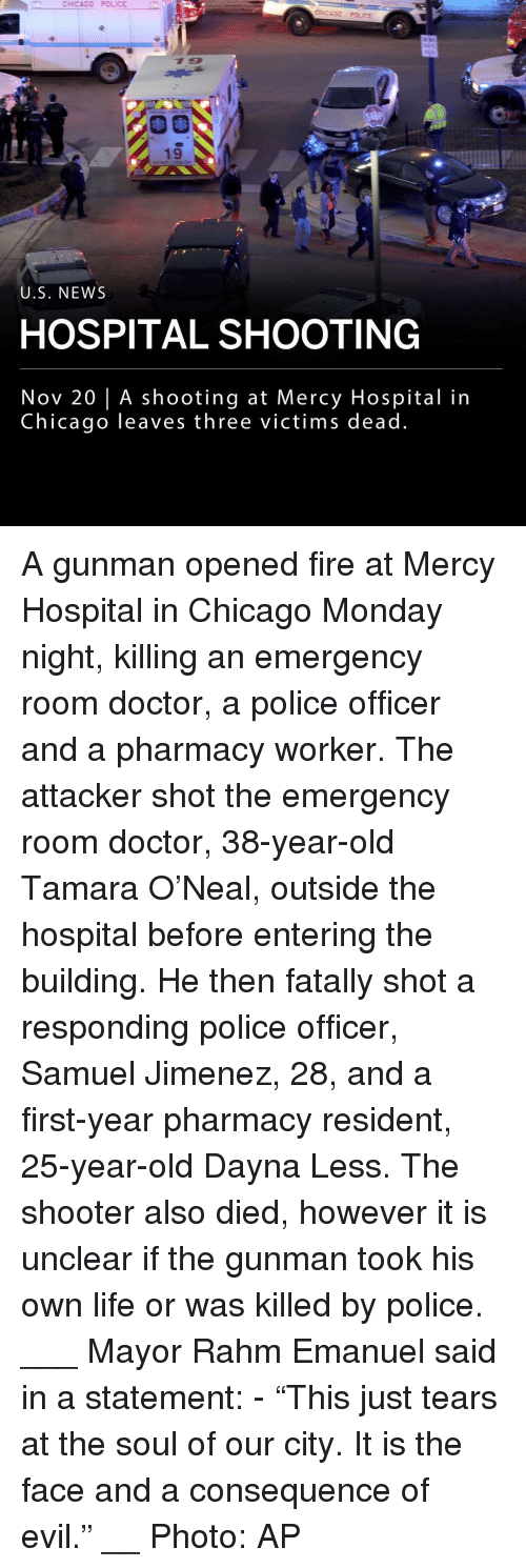 """Chicago, Doctor, and Fire: CHICAGO POLICE  19  U.S. NEWS  HOSPITAL SHOOTING  Nov 20 
