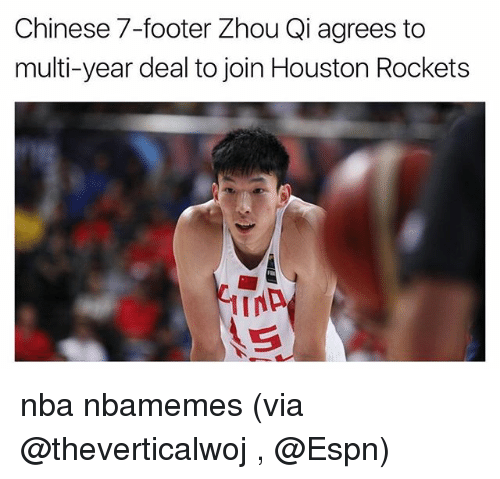 Basketball, Espn, and Houston Rockets: Chinese 7-footer Zhou Qi agrees to  multi-year deal to join Houston Rockets nba nbamemes (via @theverticalwoj , @Espn)