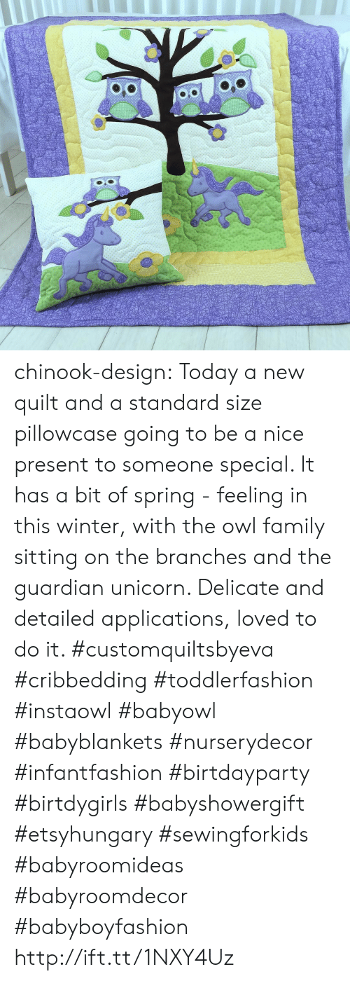 Family, Tumblr, and Winter: chinook-design:  Today a new quilt and a standard size pillowcase going to be a nice present to someone special. It has a bit of spring - feeling in this winter, with the owl family sitting on the branches and the guardian unicorn. Delicate and detailed applications, loved to do it. #customquiltsbyeva #cribbedding #toddlerfashion #instaowl #babyowl #babyblankets #nurserydecor #infantfashion #birtdayparty #birtdygirls #babyshowergift #etsyhungary #sewingforkids #babyroomideas #babyroomdecor #babyboyfashion http://ift.tt/1NXY4Uz