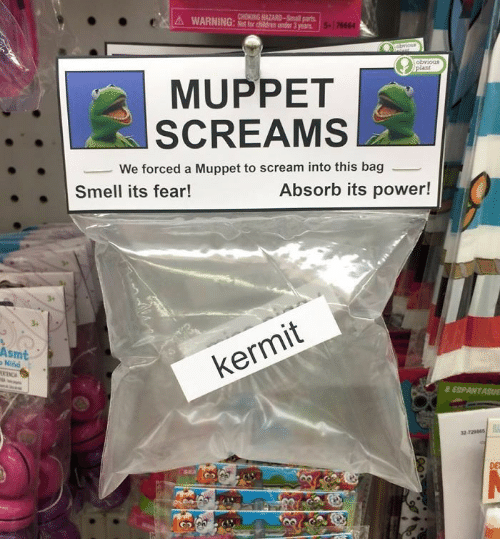 Children, Scream, and Smell: CHOKING HAZARD-Small parts  WARNING: for children under 3 years  5  76664  wioue  obvious  /plant  MUPPET  SCREAMS  We forced a Muppet to scream into this bag  Smell its fear!  Absorb its power!  Asmt  o Nind  kermit  & ESPANTASUE  32-729845  DE