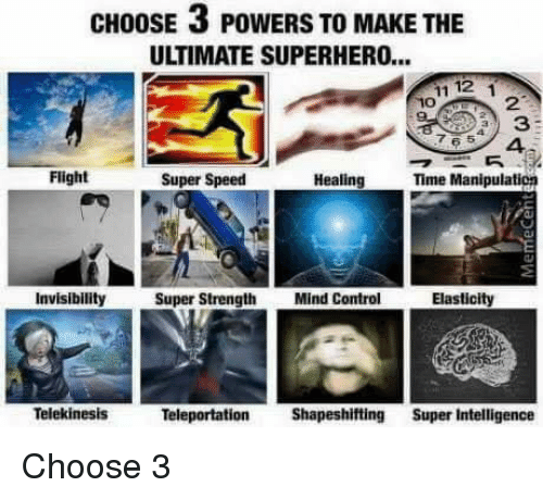 CHOOSE 3 POWERS TO MAKE THE ULTIMATE SUPERHERO 1112 Flight